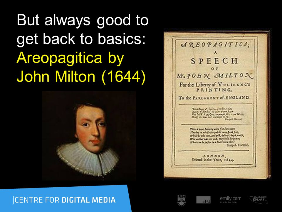 But always good to get back to basics: Areopagitica by John Milton (1644)