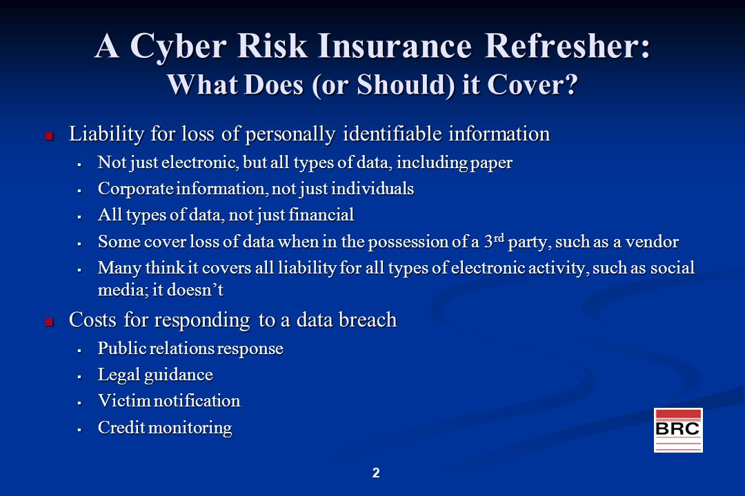A Cyber Risk Insurance Refresher: What Does (or Should) it Cover.