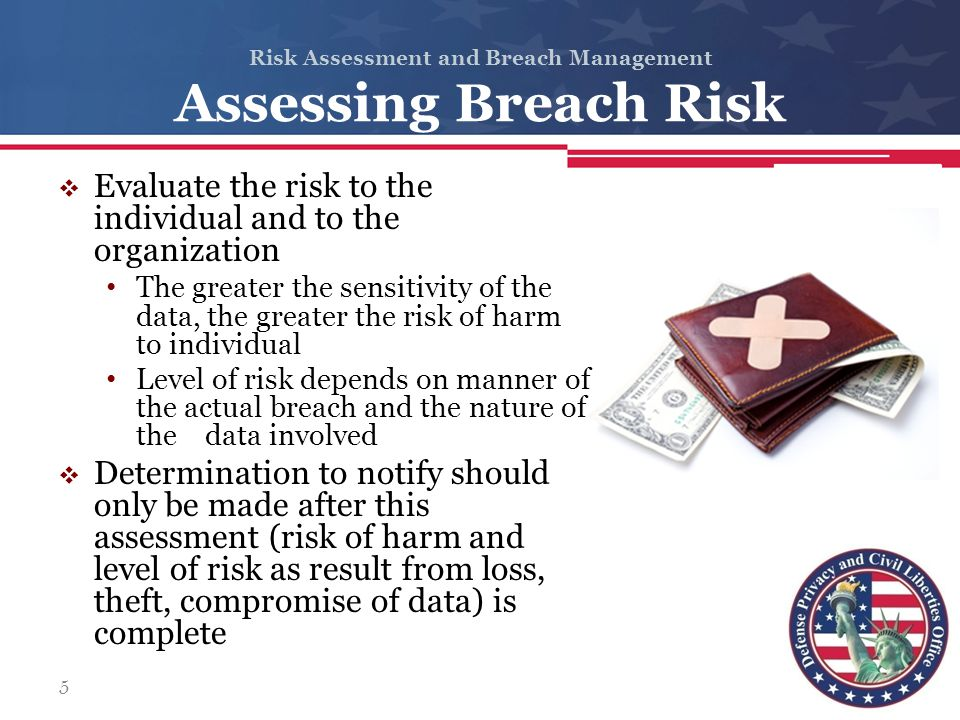 Risk Assessment and Breach Management Identification  Involves examining all available information in order to determine if an event/breach has occurred  Determine if the breach was a single instance or recurring event  Action Steps Analyze all available information Confirm and classify the severity of the breach Determine the appropriate plan of action Acknowledge legal issues Evaluate the circumstances and document details 26