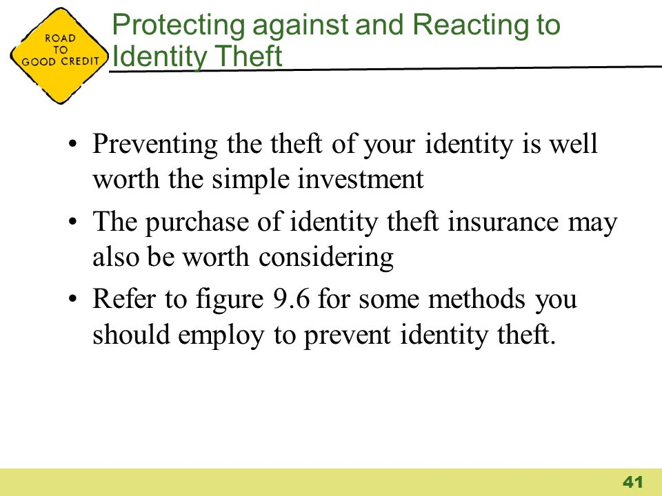 Protecting against and Reacting to Identity Theft Preventing the theft of your identity is well worth the simple investment The purchase of identity t