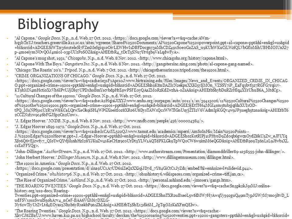 Bibliography Al Capone. Google Docs.N.p., n.d. Web.