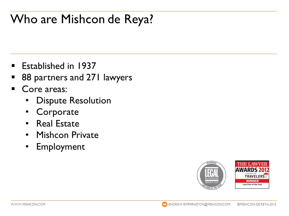 WWW.MISHCON.COM Who are Mishcon de Reya.