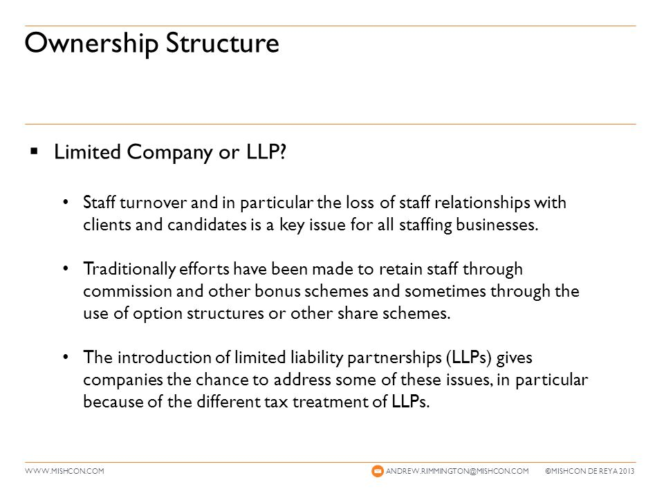 WWW.MISHCON.COM LLPs – Key Benefits ANDREW.RIMMINGTON@MISHCON.COM © MISHCON DE REYA 2013  Key Benefits: Members of LLPs treated as self-employed is that no employer s national insurance is payable on their remuneration.