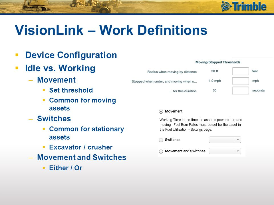 VisionLink – Work Definitions  Device Configuration  Idle vs.