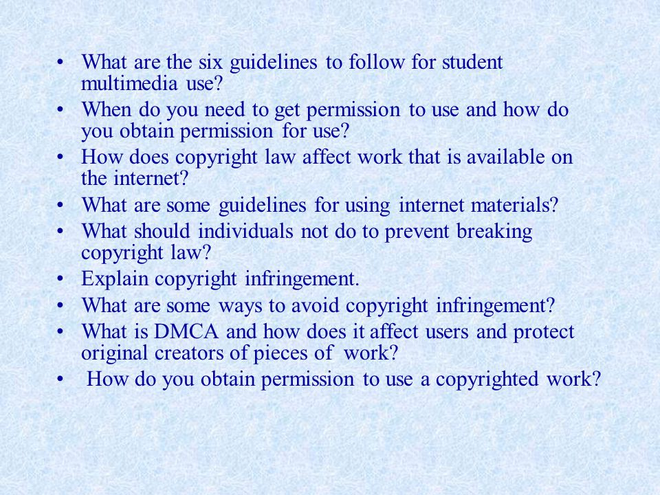 What are the six guidelines to follow for student multimedia use.