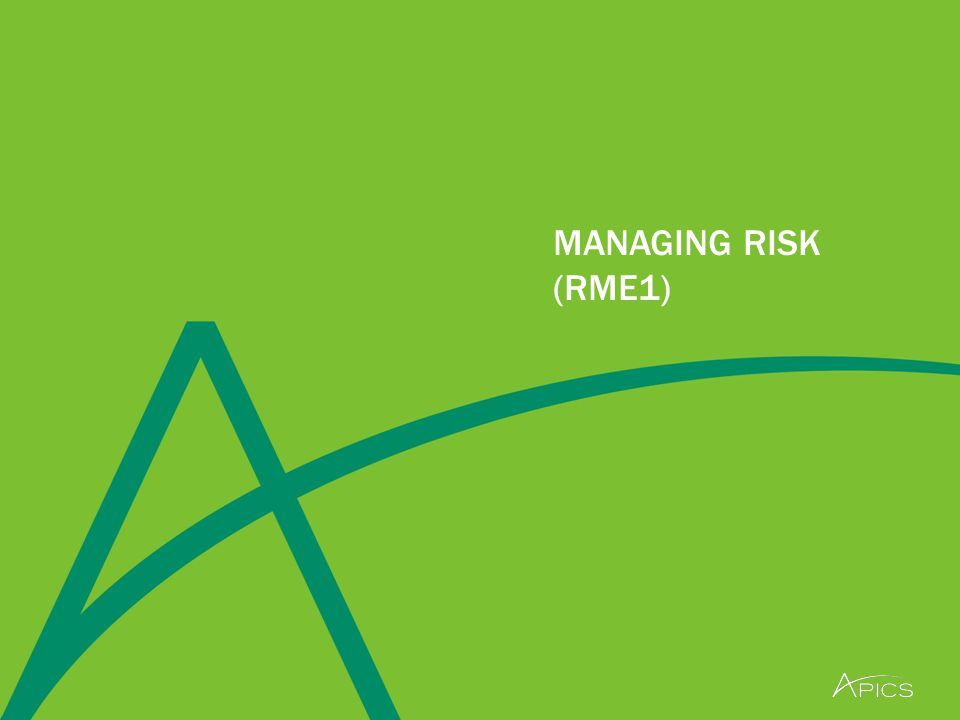 MANAGING RISK (RME1)