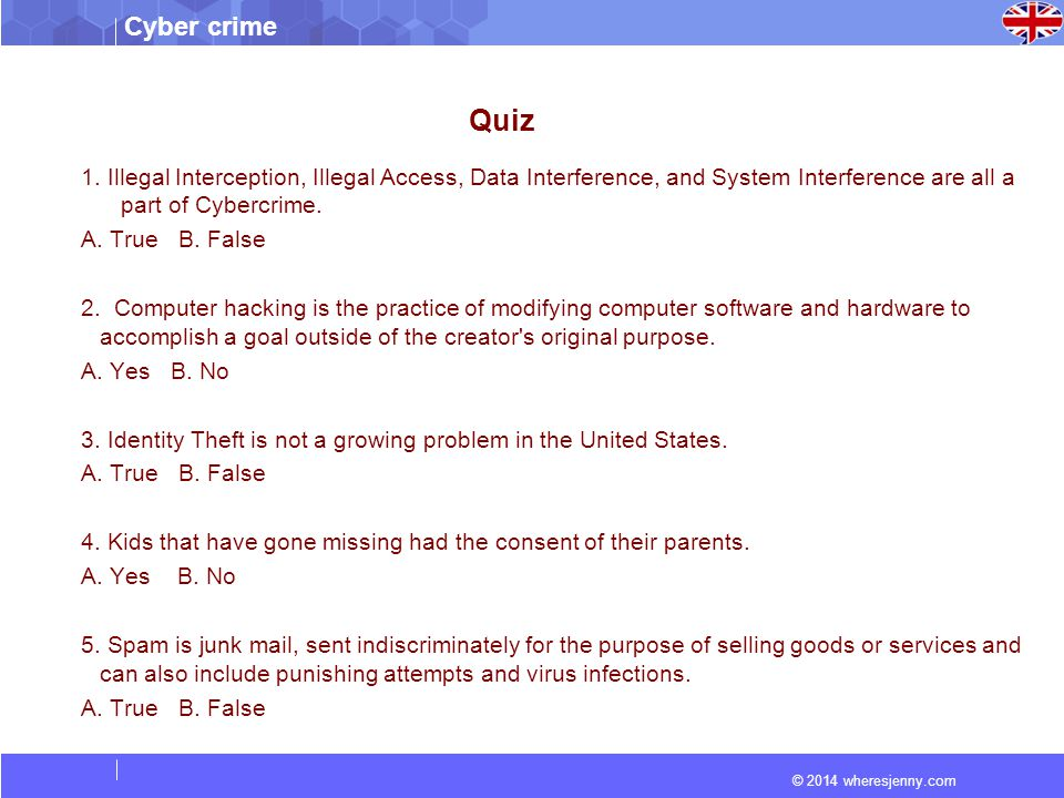 © 2014 wheresjenny.com Cyber crime Quiz 1.