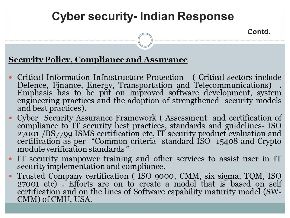 Cyber security- Indian Response Contd.