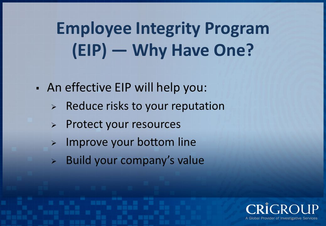 Employee Integrity Program (EIP) — Why Have One.
