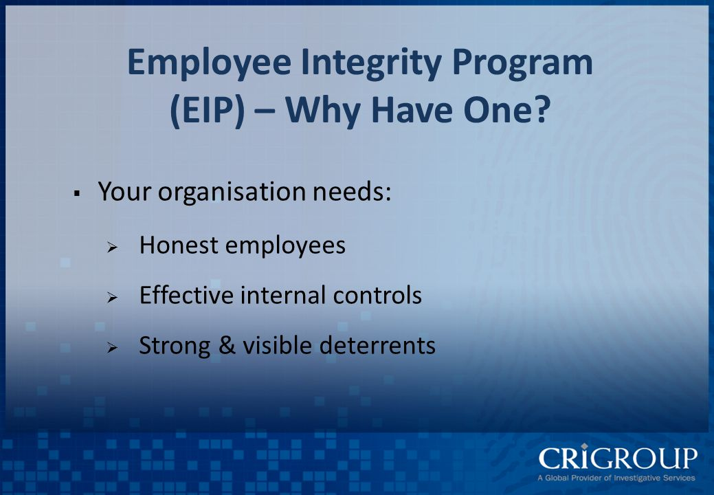 Employee Integrity Program (EIP) – Why Have One.