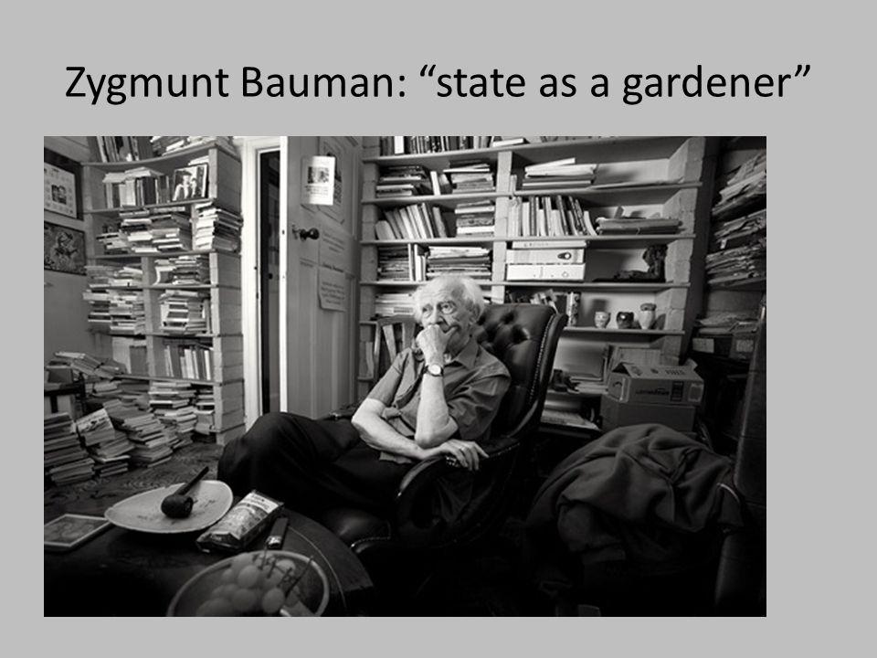 Zygmunt Bauman: state as a gardener