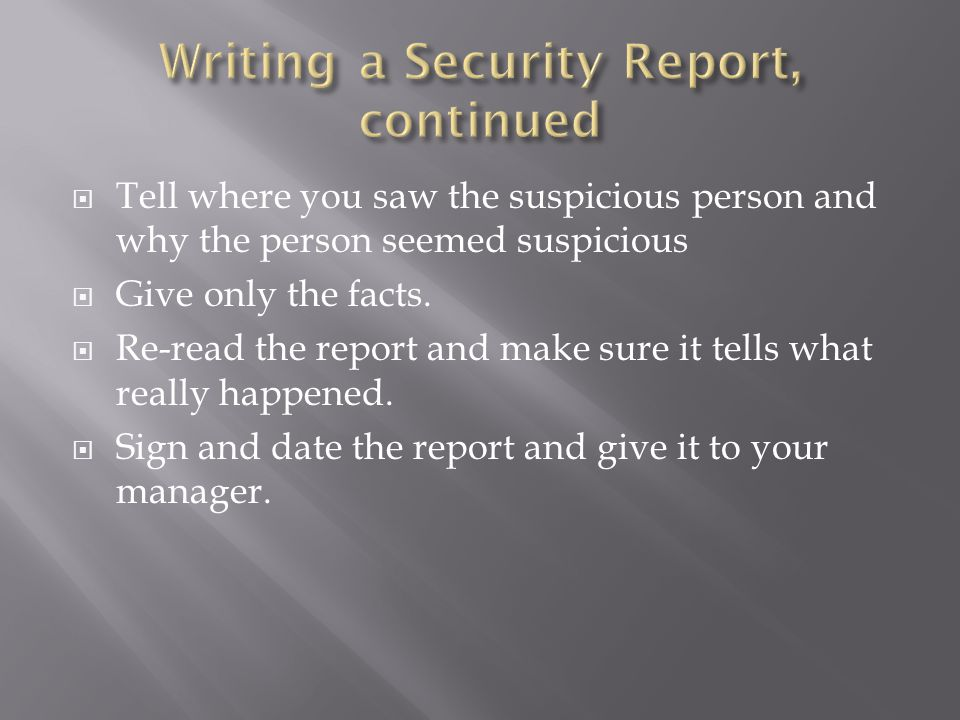  Tell where you saw the suspicious person and why the person seemed suspicious  Give only the facts.