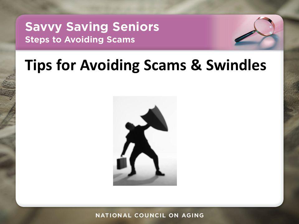 Tips for Avoiding Scams & Swindles