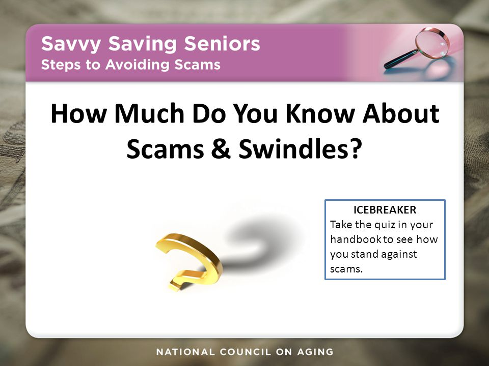 How Much Do You Know About Scams & Swindles.