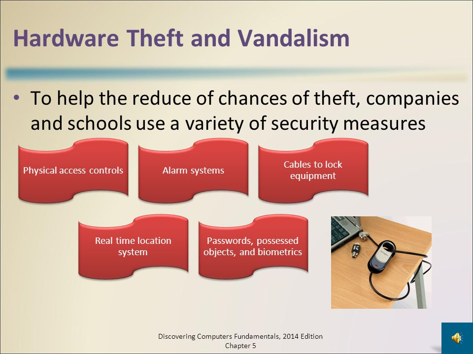 Hardware Theft and Vandalism Hardware theft is the act of stealing computer equipment Hardware vandalism is the act of defacing or destroying computer