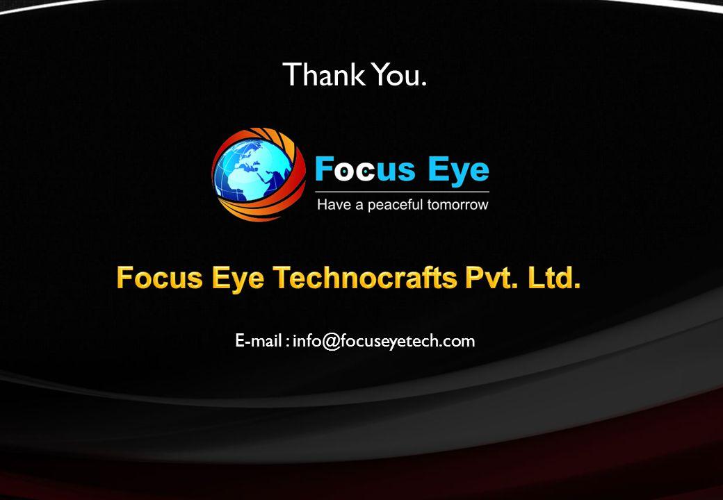 Thank You. E-mail : info@focuseyetech.com