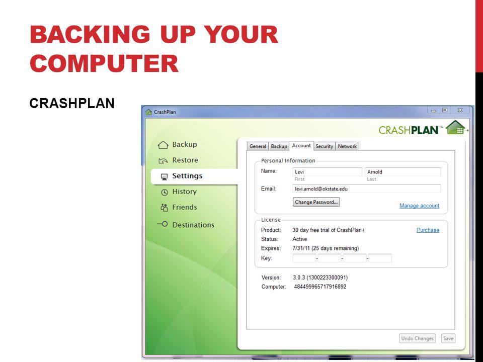 BACKING UP YOUR COMPUTER CRASHPLAN
