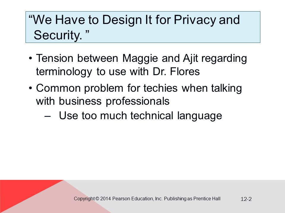 12-2 We Have to Design It for Privacy and Security.