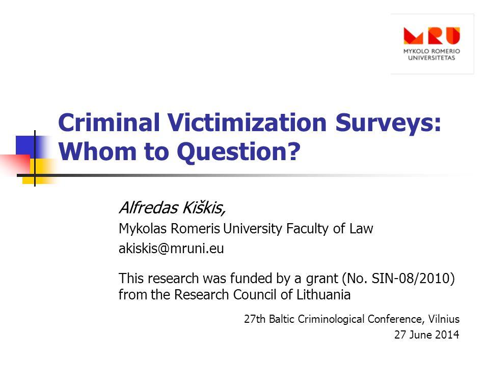 Criminal Victimization Surveys: Whom to Question.