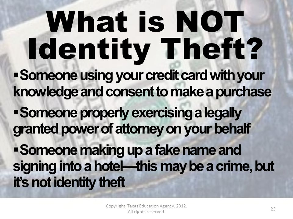 What is NOT Identity Theft.