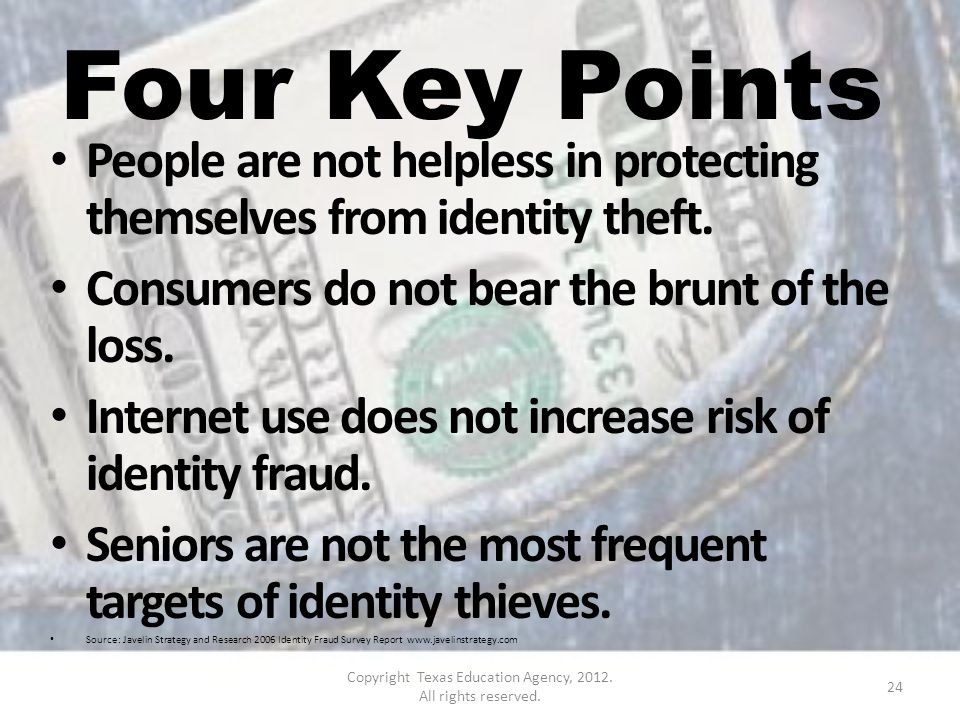 Four Key Points People are not helpless in protecting themselves from identity theft.