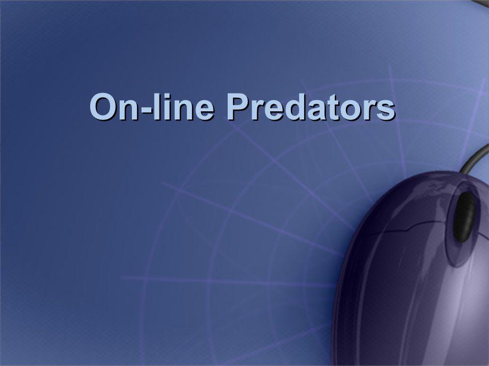 On-line Predators