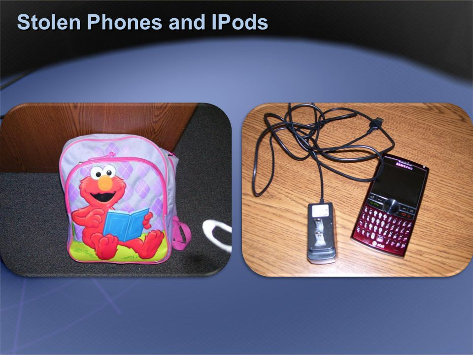 Stolen Phones and IPods