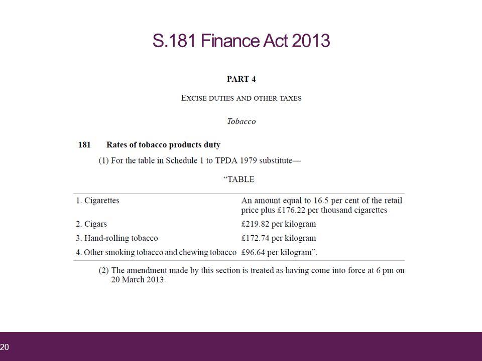 S.181 Finance Act 2013 20