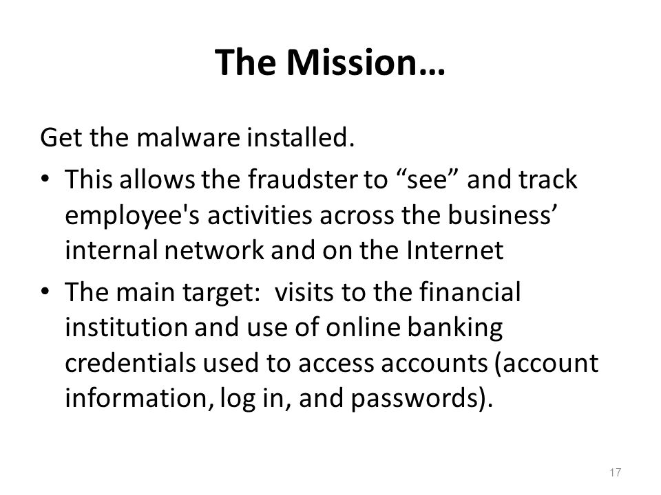 The Mission… Get the malware installed.