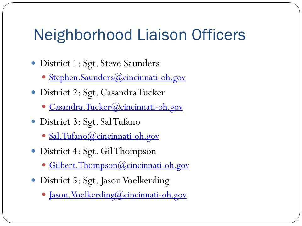 Neighborhood Liaison Officers District 1: Sgt.