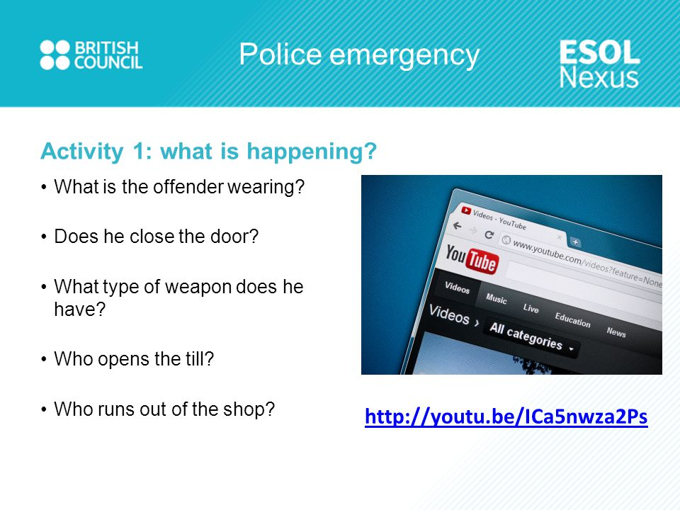 Police emergency Activity 3b: what is happening?