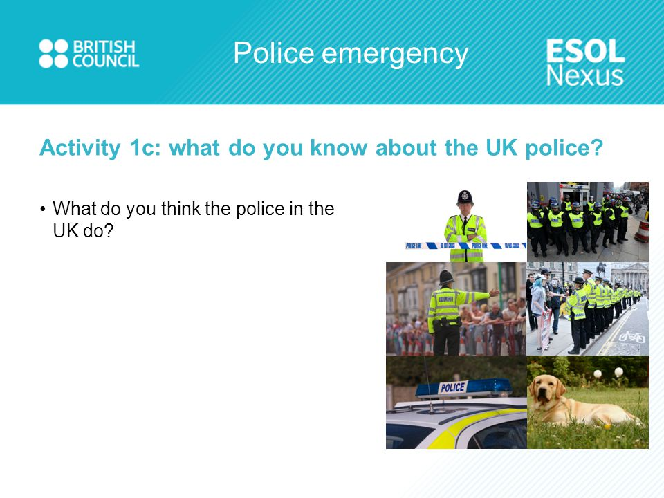 Police emergency Activity 3b: practise the call