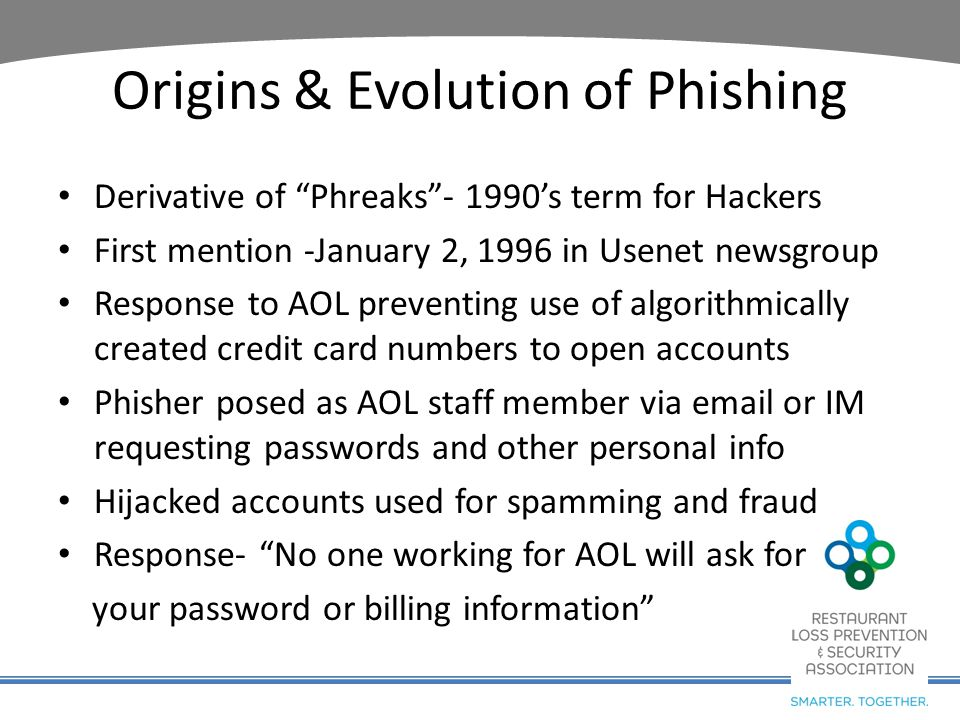Put an End to Phishing Season Phishing may be used as one step in a targeted attack against your company or its employees.