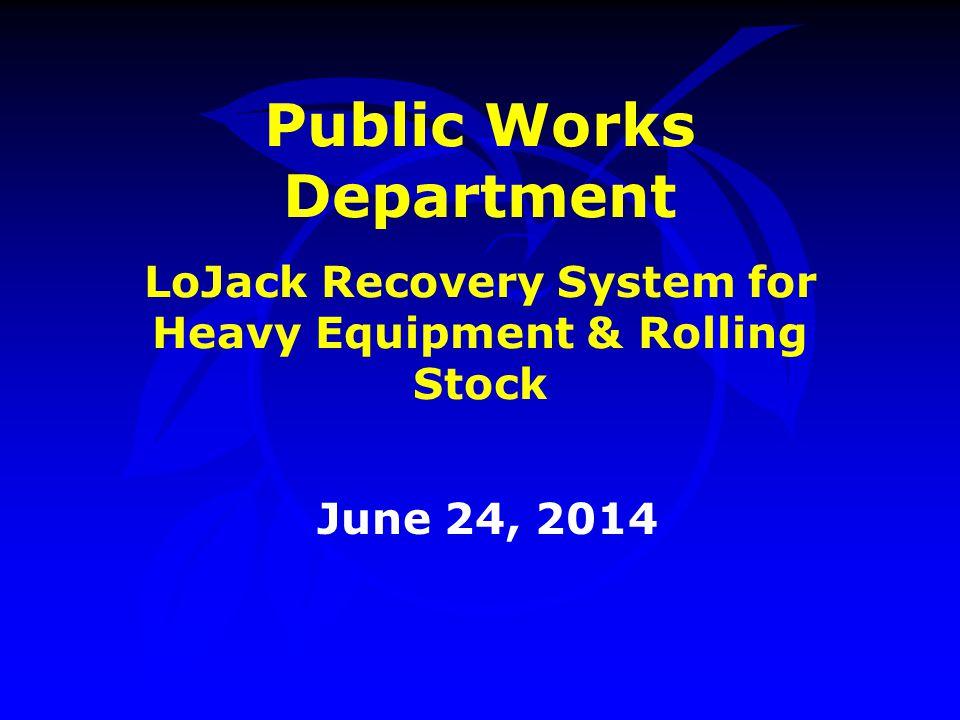 Why LoJack.
