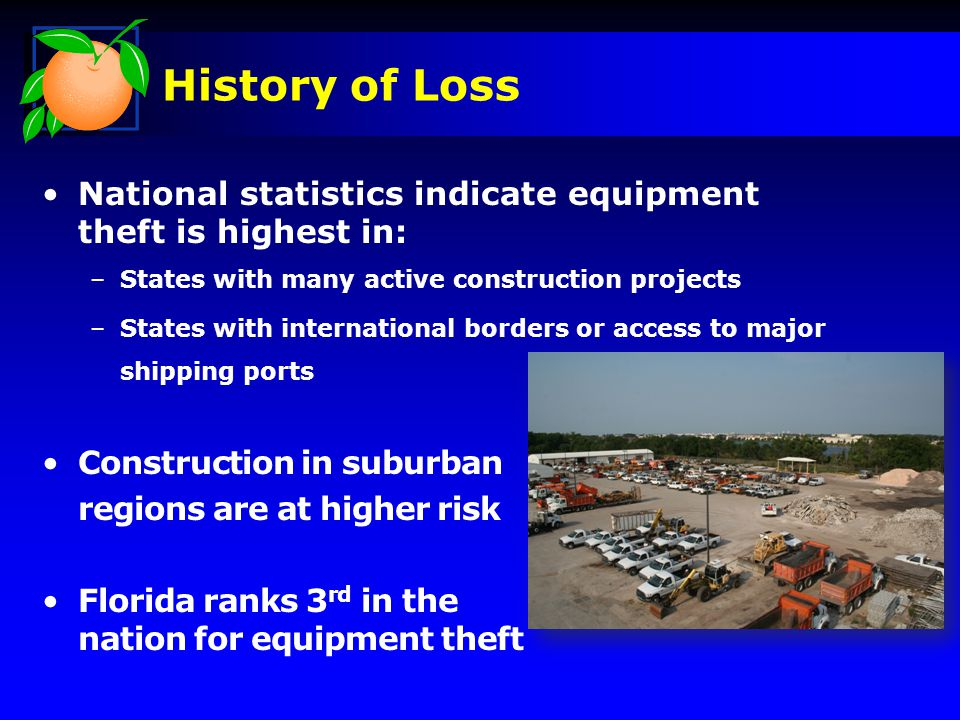 Orange County has experienced an average equipment loss of $77 K per year over the last five year Public Works equipment remains at work site overnight for efficiency