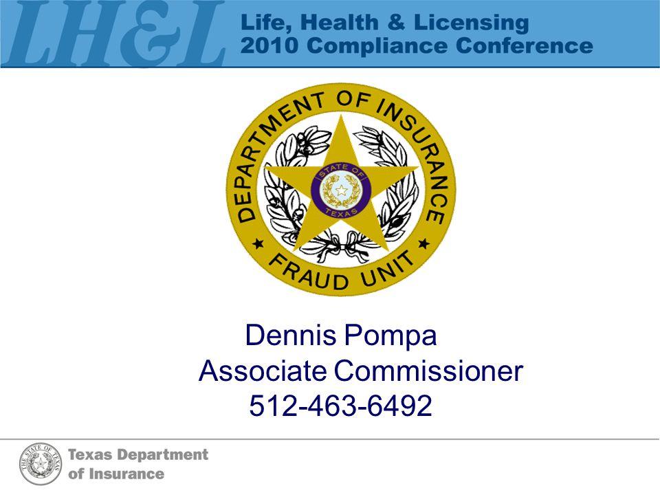 Dennis Pompa Associate Commissioner 512-463-6492