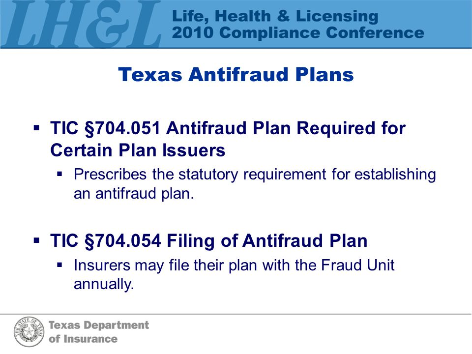 TDI's Fraud Unit  Receives reports of suspected insurance fraud (10,000 yearly).