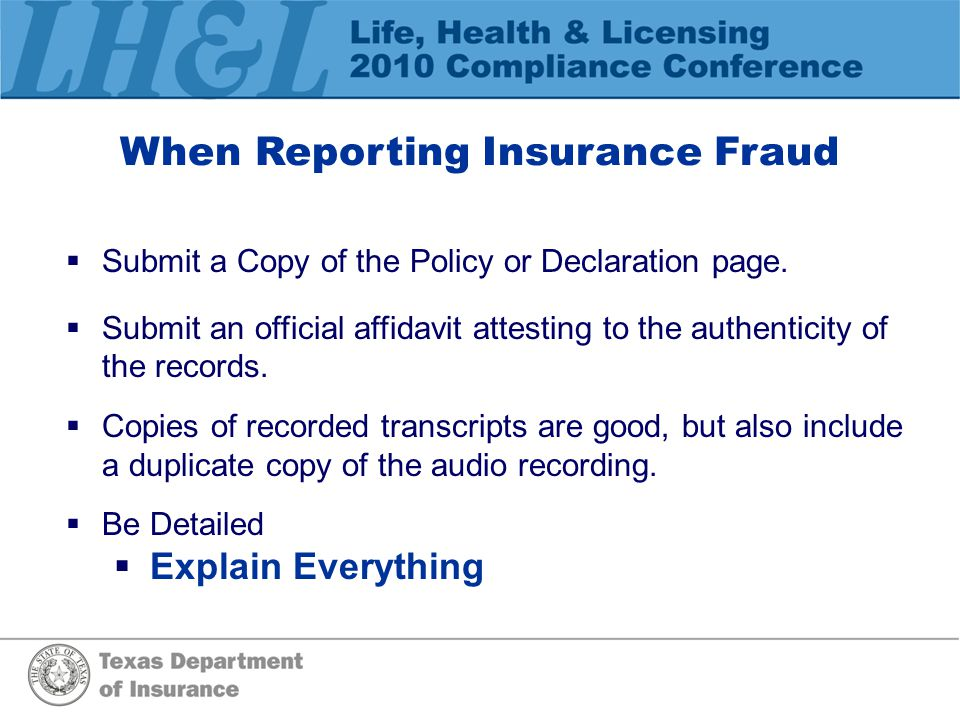 Fraud Trends  Theft of Premiums – Agents  Disability Fraud  Disappearing Auto's (owner give up)  Medical Provider Fraud  Medical Identity Theft  Misrepresenting Beneficiary (health)
