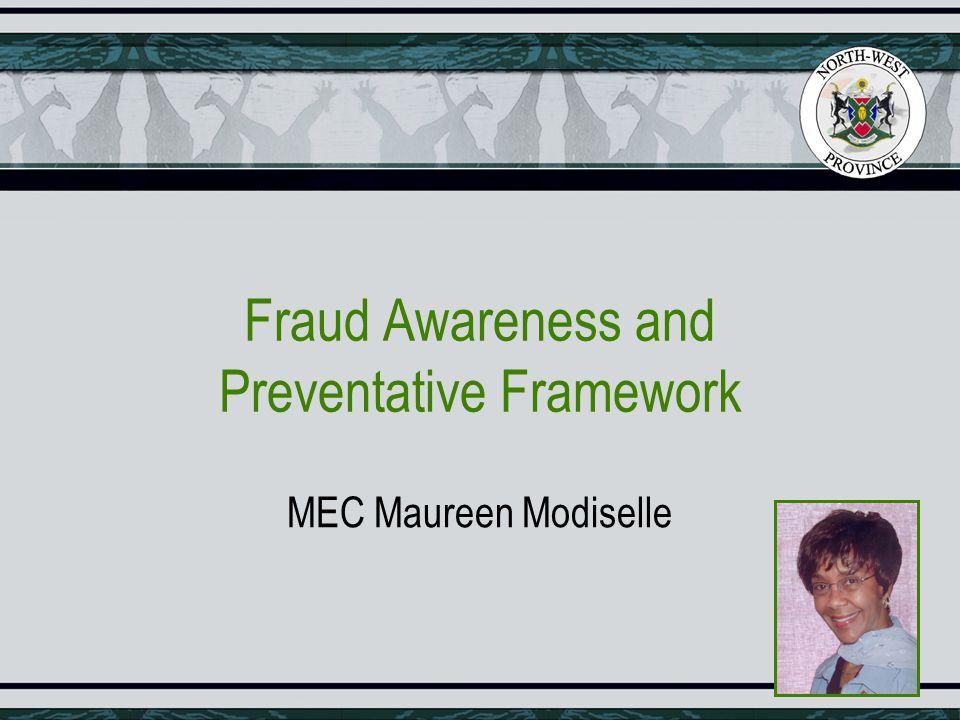 Fraud Awareness and Preventative Framework MEC Maureen Modiselle