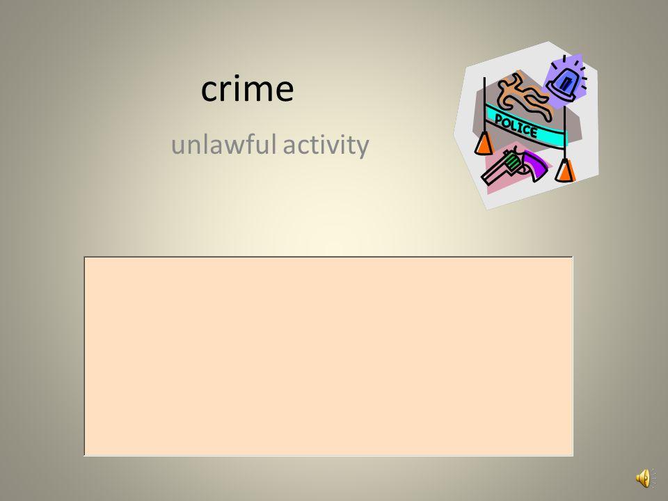 crime unlawful activity