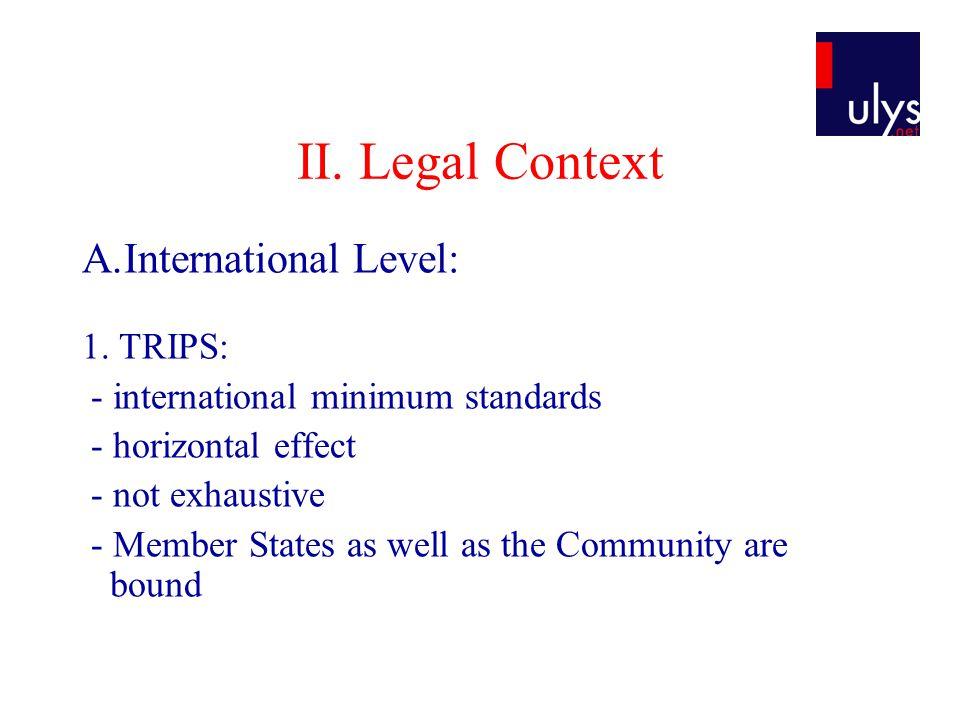 II. Legal Context A.International Level: 1.