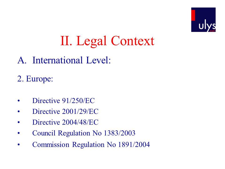II. Legal Context A.International Level: 2.