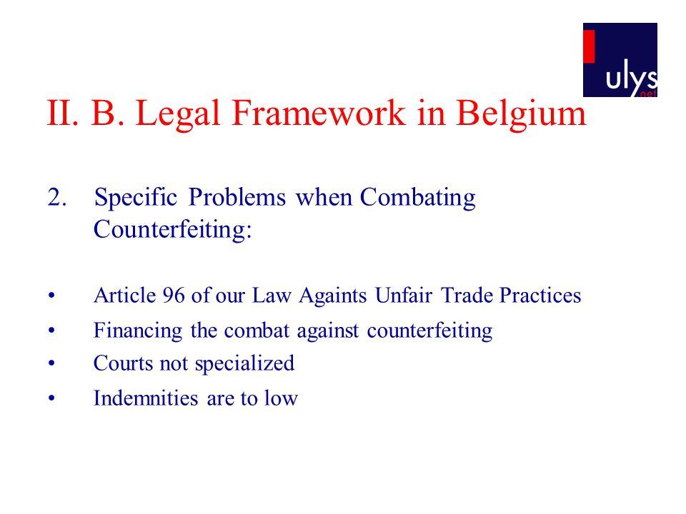 II. B. Legal Framework in Belgium 2.