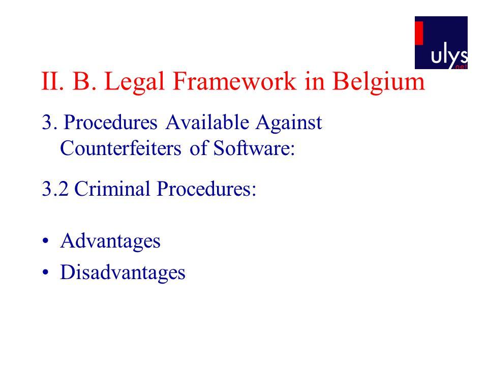 II. B. Legal Framework in Belgium 3.
