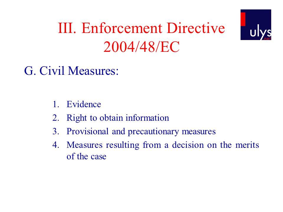 III. Enforcement Directive 2004/48/EC G.