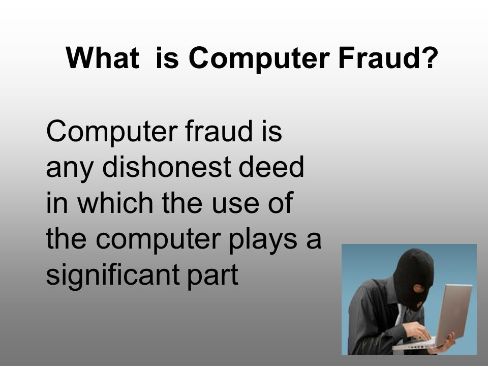 What is Computer Fraud.