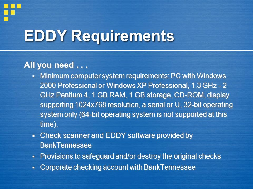 EDDY Requirements All you need...