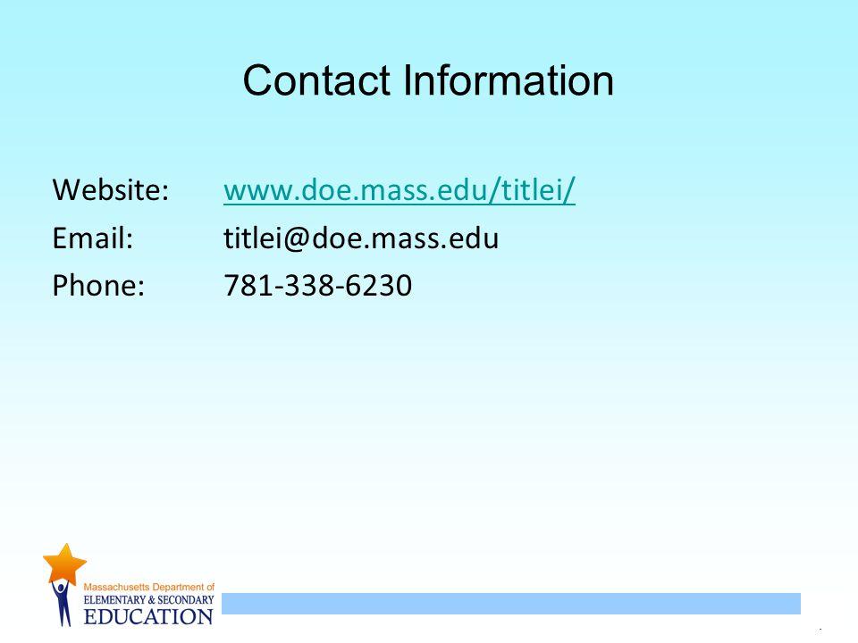 17 Contact Information Website:www.doe.mass.edu/titlei/www.doe.mass.edu/titlei/ Email:titlei@doe.mass.edu Phone:781-338-6230