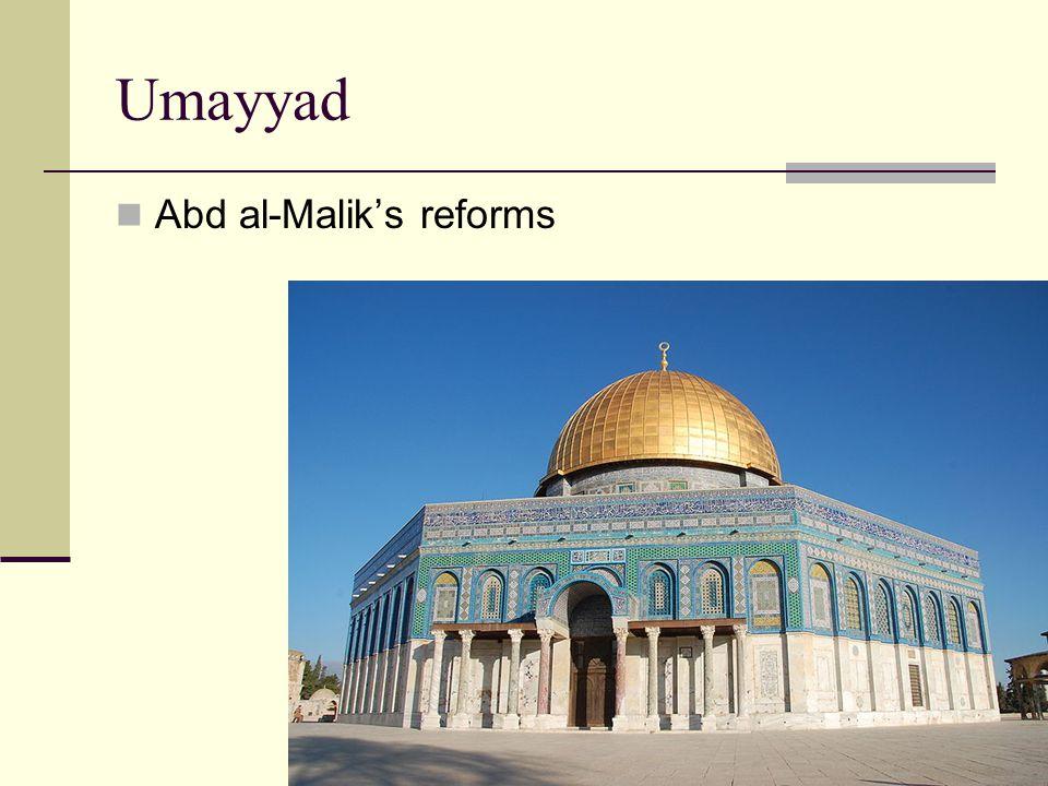 Umayyad Abd al-Malik's reforms