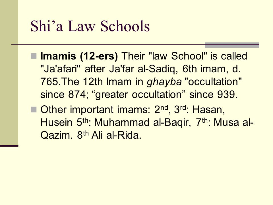 Shi'a Law Schools Imamis (12-ers) Their